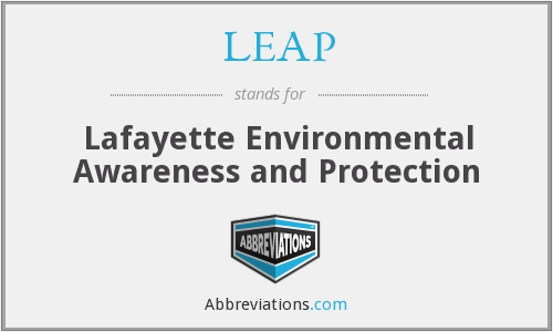 LEAP - Lafayette Environmental Awareness and Protection