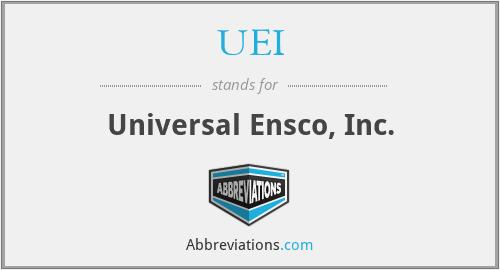 UEI - Universal Ensco, Inc.