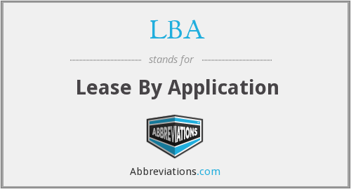 LBA - Lease By Application