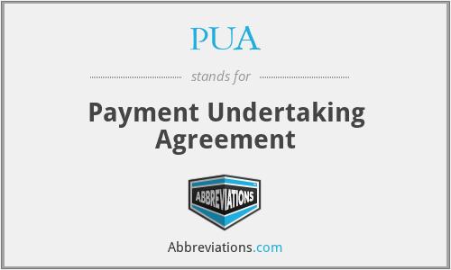PUA - Payment Undertaking Agreement