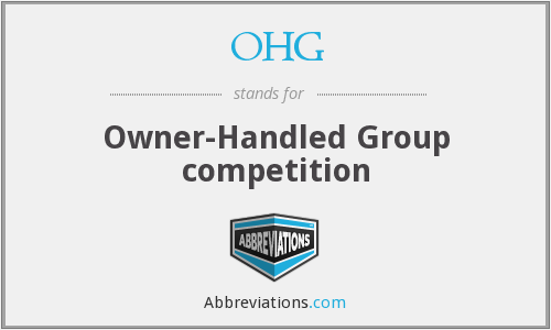 OHG - Owner-Handled Group competition
