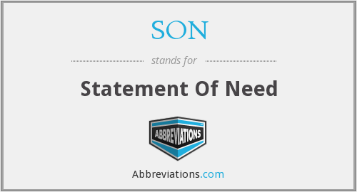 SON - Statement Of Need