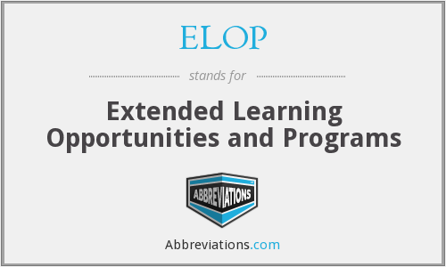 ELOP - Extended Learning Opportunities and Programs