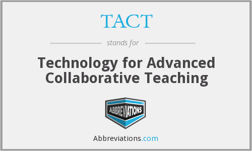 TACT - Technology for Advanced Collaborative Teaching