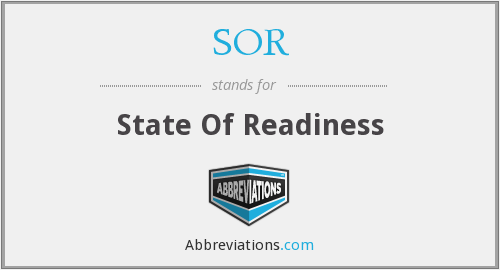 SOR - State Of Readiness