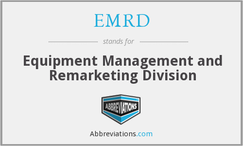 EMRD - Equipment Management and Remarketing Division