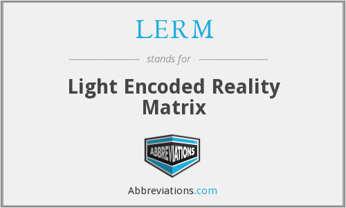 What does LERM stand for?
