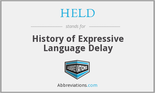 HELD - History of Expressive Language Delay