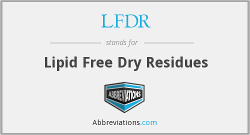 LFDR - Lipid Free Dry Residues
