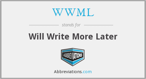 What does WWML stand for?