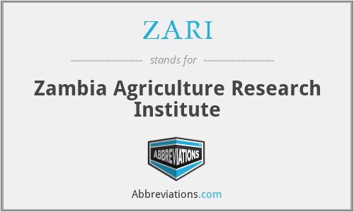 ZARI - Zambia Agriculture Research Institute