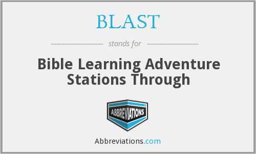 BLAST - Bible Learning Adventure Stations Through