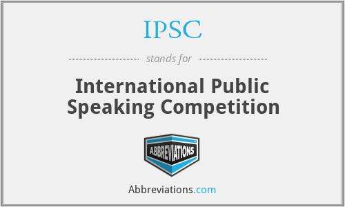 IPSC - International Public Speaking Competition