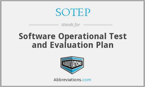 SOTEP - Software Operational Test and Evaluation Plan