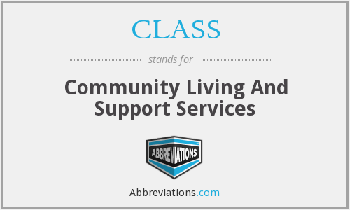 CLASS - Community Living And Support Services