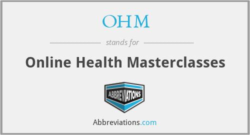 OHM - Online Health Masterclasses