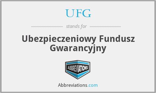 UFG - Ubezpieczeniowy Fundusz Gwarancyjny