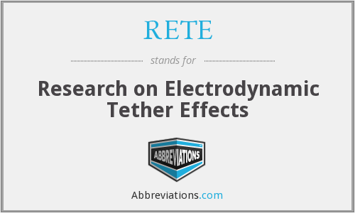 RETE - Research on Electrodynamic Tether Effects
