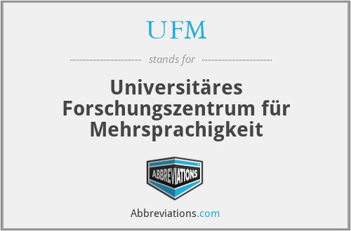 UFM - Universitäres Forschungszentrum für Mehrsprachigkeit