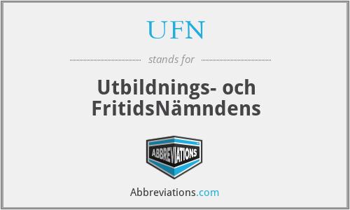 UFN - Utbildnings- och FritidsNämndens