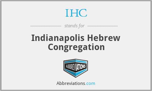 IHC - Indianapolis Hebrew Congregation