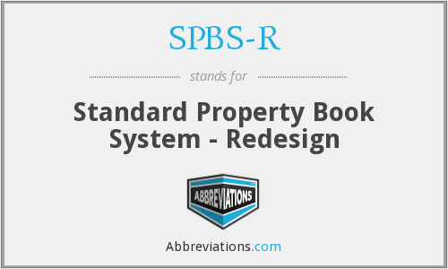 SPBS-R - Standard Property Book System - Redesign