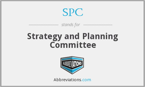 SPC - Strategy and Planning Committee