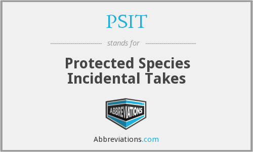 PSIT - Protected Species Incidental Takes