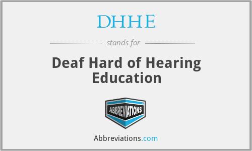 DHHE - Deaf Hard of Hearing Education