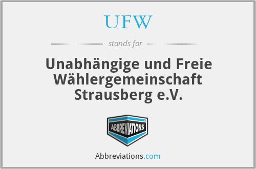UFW - Unabhängige und Freie Wählergemeinschaft Strausberg e.V.
