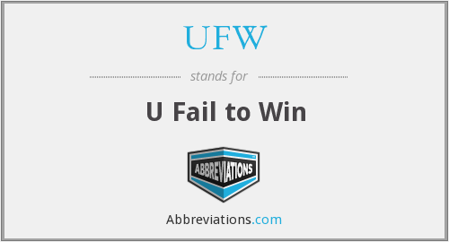 UFW - U Fail to Win
