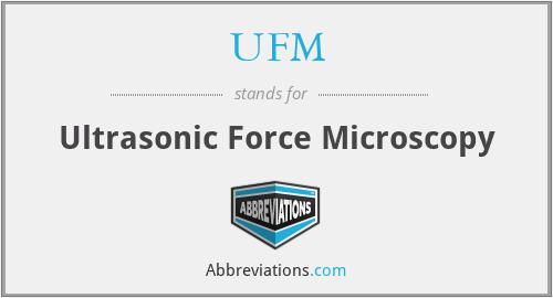 UFM - Ultrasonic Force Microscopy