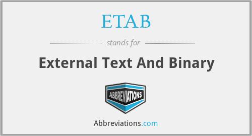 ETAB - External Text And Binary