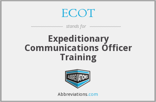 ECOT - Expeditionary Communications Officer Training