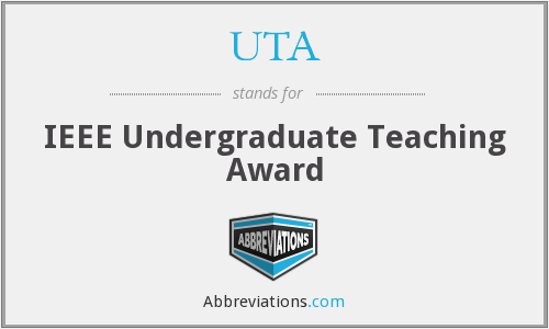UTA - IEEE Undergraduate Teaching Award