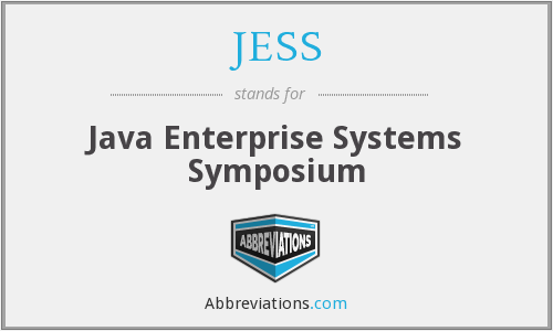 JESS - Java Enterprise Systems Symposium