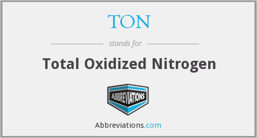 TON - Total Oxidized Nitrogen
