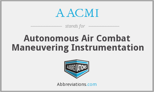 AACMI - Autonomous Air Combat Maneuvering Instrumentation