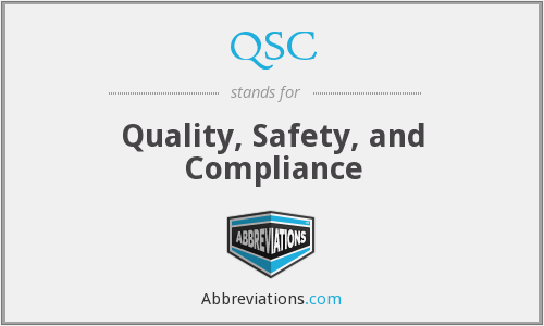 QSC - Quality, Safety, and Compliance