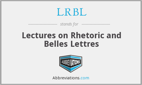 LRBL - Lectures on Rhetoric and Belles Lettres
