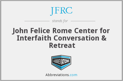 JFRC - John Felice Rome Center for Interfaith Conversation & Retreat
