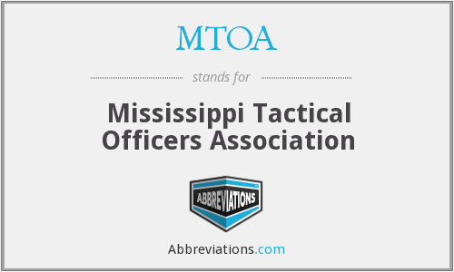 MTOA - Mississippi Tactical Officers Association