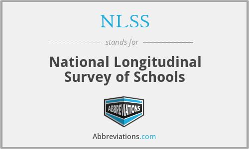 NLSS - National Longitudinal Survey of Schools