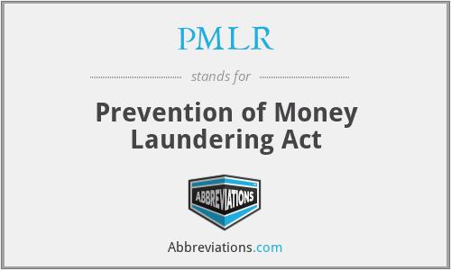 PMLR - Prevention of Money Laundering Act