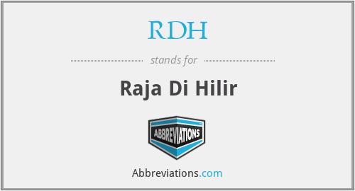 RDH - Raja Di Hilir