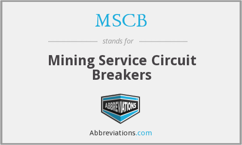 MSCB - Mining Service Circuit Breakers