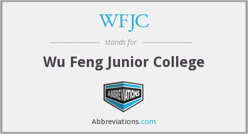 WFJC - Wu Feng Junior College