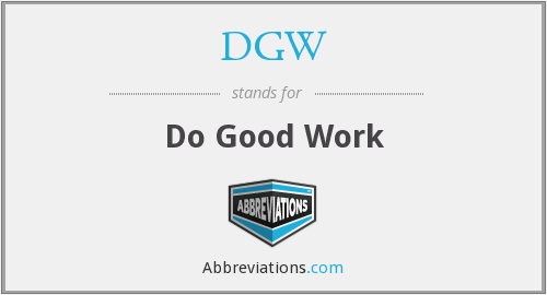 DGW - Do Good Work