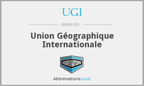 UGI - Union Géographique Internationale