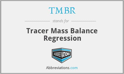 TMBR - Tracer Mass Balance Regression